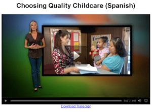 Choosing quality child care video (Spanish)