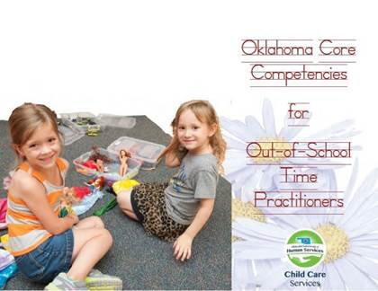 Oklahoma Core Competencies for Early Childhood Practitioners;